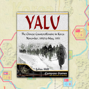 Yalu: The Chinese counteroffensive in Korea November 1950 to May 1951