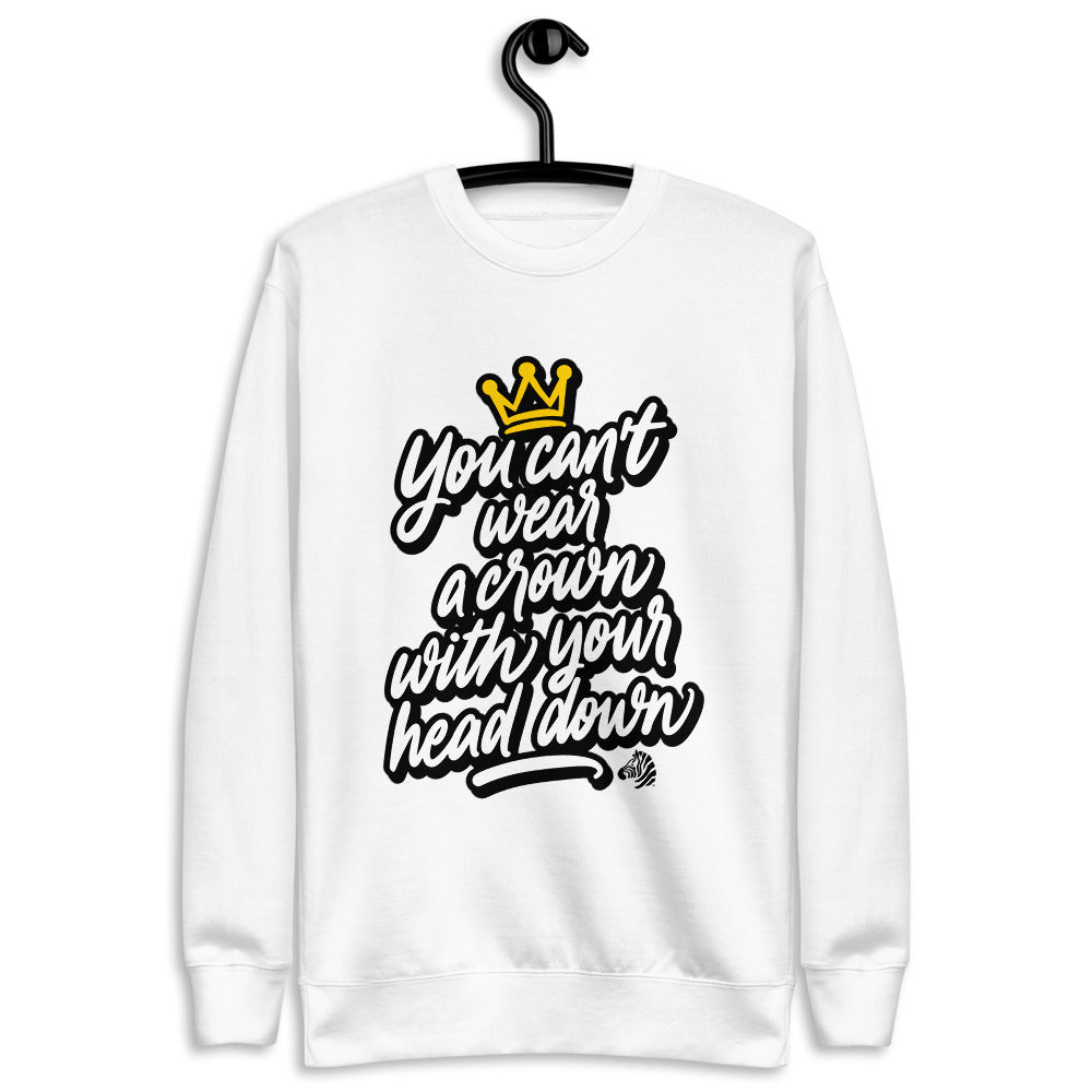 You Cant Wear A Crown  Fleece Pullover