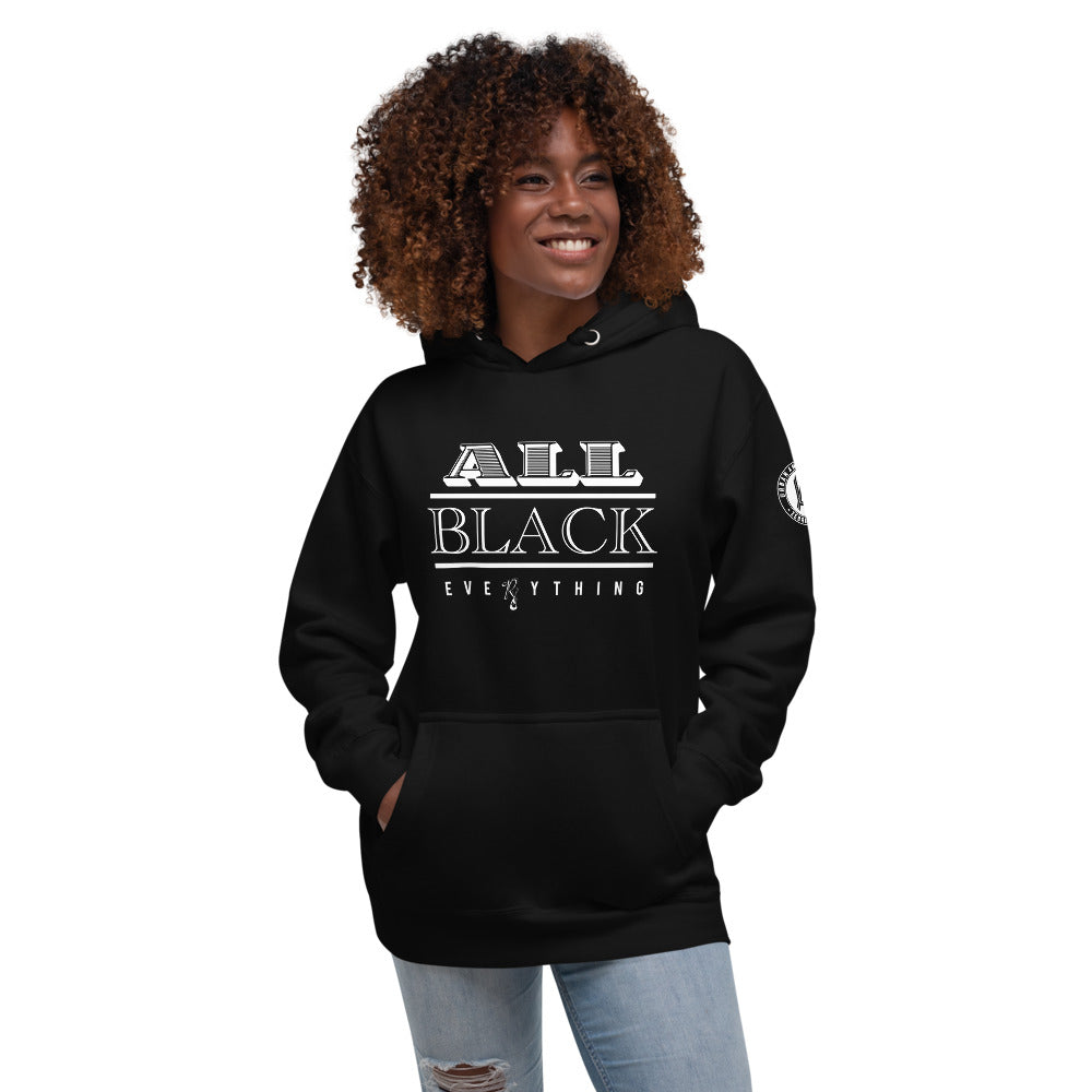 ALL BLACK EVERYTHING UNISEX  HOODIE ( white on black design )