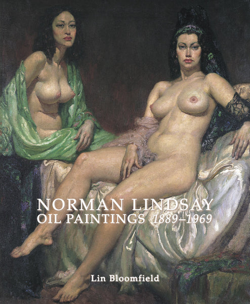 Norman Lindsay: Oil Paintings 1889-1969 (Standard Edition)