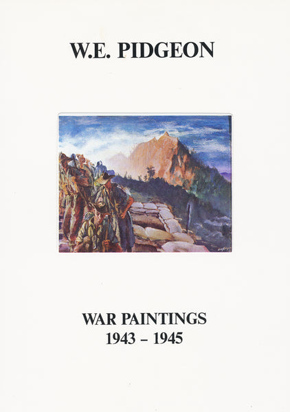 W.E. Pidgeon: War Paintings 1943-1945