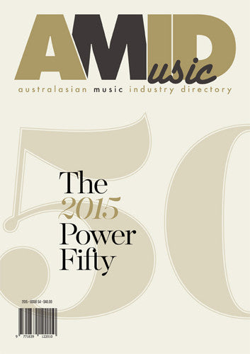 Australasian Music Industry Directory #54 2015 Power 50
