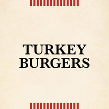 Load image into Gallery viewer, Turkey Burger
