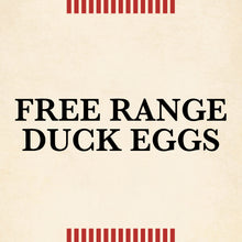 Load image into Gallery viewer, Free Range Duck Eggs
