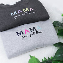 Load image into Gallery viewer, Mama you got this Rainbow Charcoal Unisex Adults Sweatshirt (Made to Order)