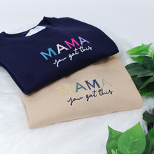 Load image into Gallery viewer, Mama you got this Rainbow Navy Unisex Adults Sweatshirt (Made to Order)