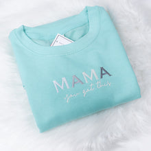Load image into Gallery viewer, Mama you got this Pastel Rainbow Peppermint Unisex Adults Sweatshirt (Made to Order)
