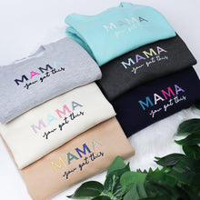 Load image into Gallery viewer, Mama you got this Rainbow Heather Grey Unisex Adults Sweatshirt (Made to Order)