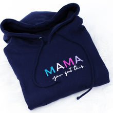 Load image into Gallery viewer, Mama You Got This Rainbow Navy Adults Hoodie (Made to Order)