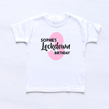 Load image into Gallery viewer, Lockdown Birthday Personalised T-Shirt