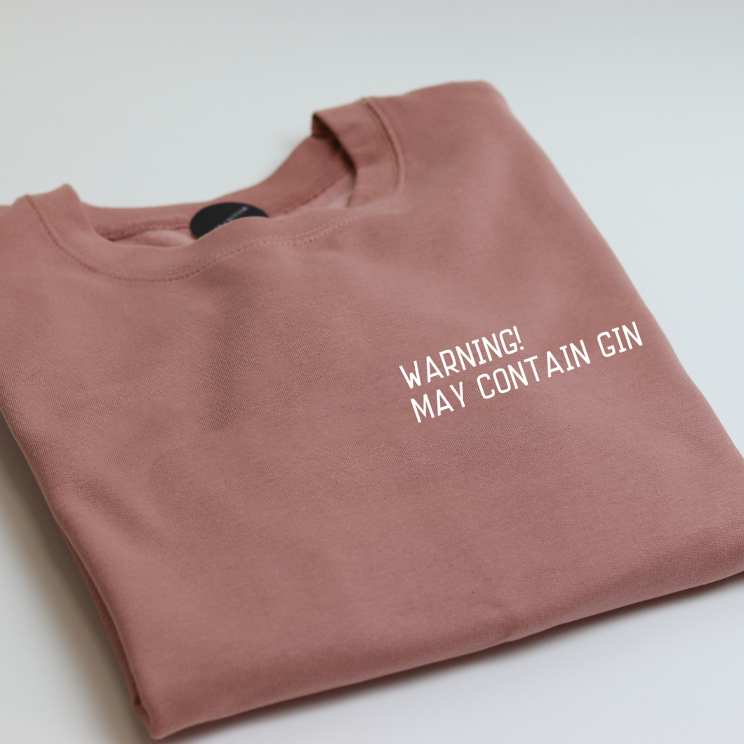 Warning! May Contain Gin Unisex Adults Sweatshirt