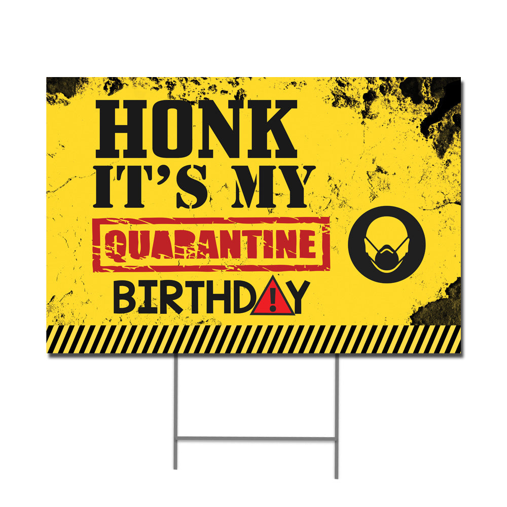 Quarantine Birthday Yard Sign