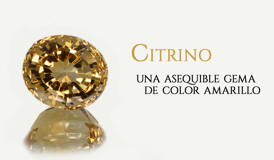 Citrino: Una asequible piedra preciosa de color amarillo.