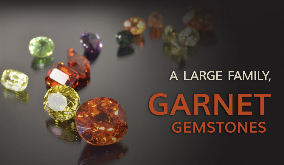 Garnet Gemstone, A Large Colorful Family