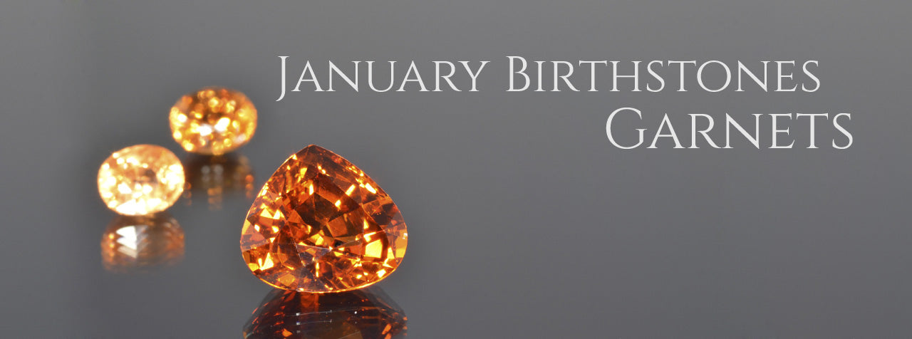 January Birthstone Garnets