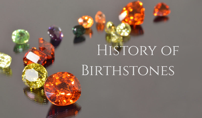 History of Birthstones