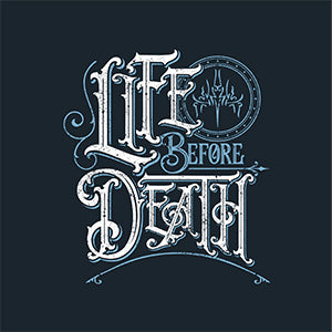Life Before Death T-Shirt