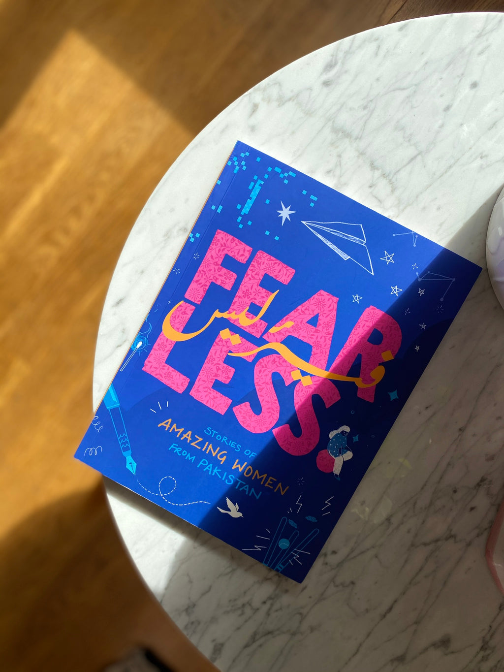 Fearless, stories of amazing women from Pakistan by Ameneh Shaikh-Farooqui