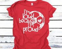Loud Proud Soccer Screen Print Transfer - Create With 614