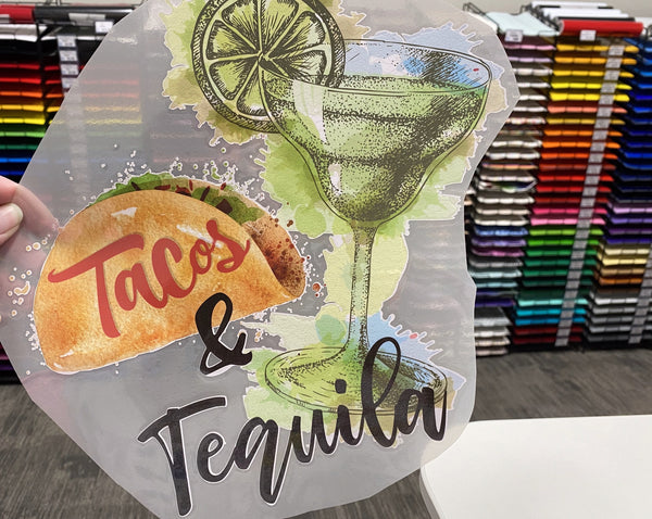 Tacos and Tequila Vinyl Transfer