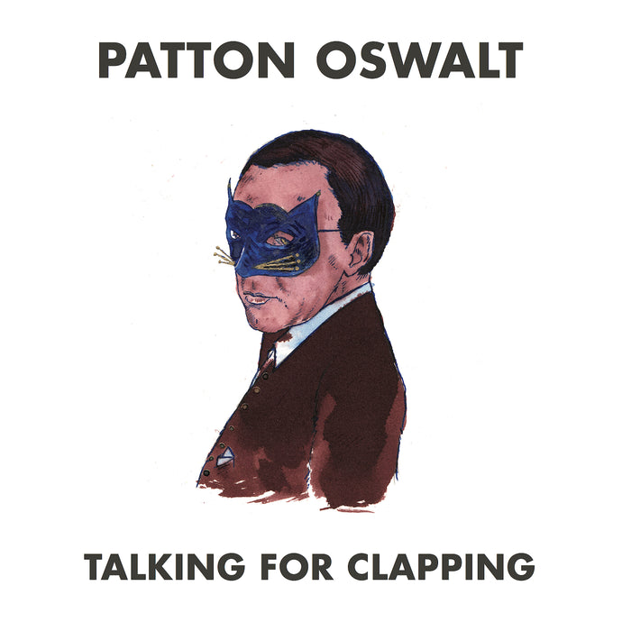 Patton Oswalt - Talking for Clapping