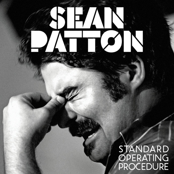 Sean Patton - Standard Operating Procedure