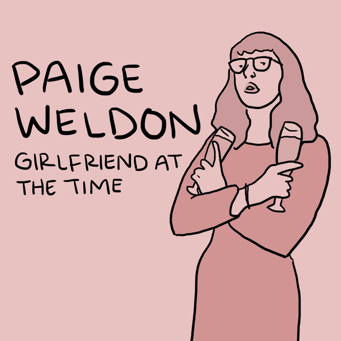 Paige Weldon - Girlfriend at the Time