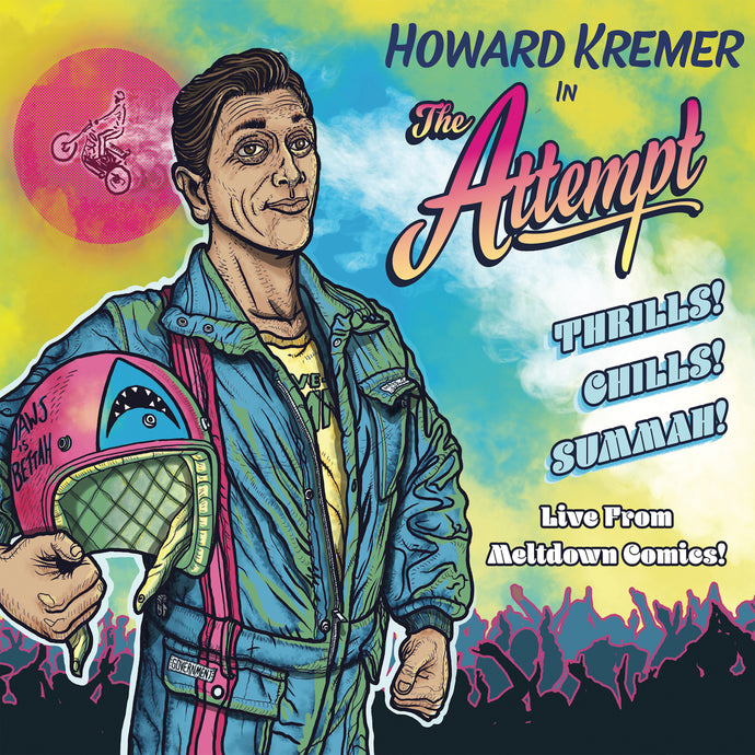 Howard Kremer - The Attempt