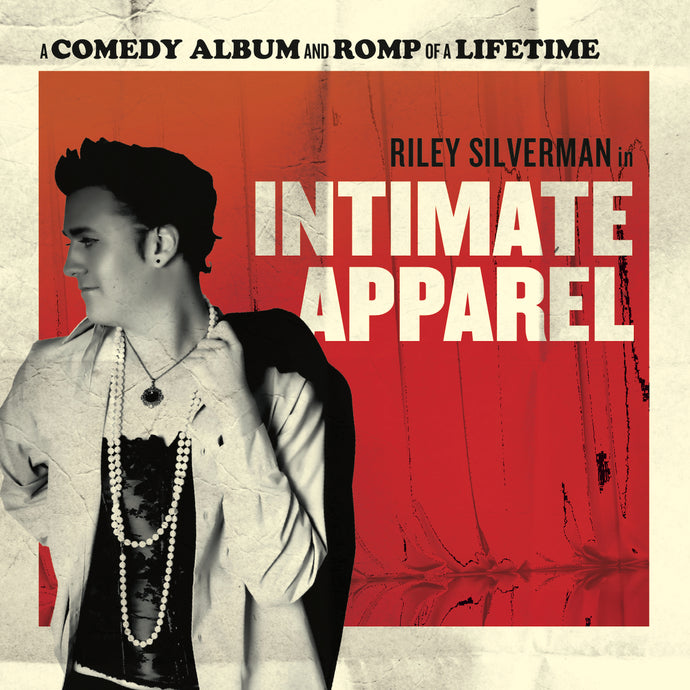 Riley Silverman - Intimate Apparel
