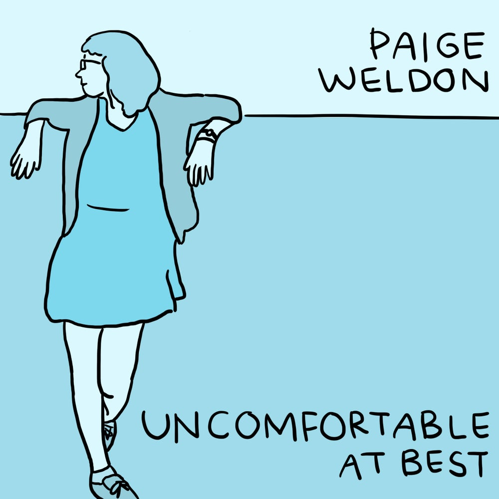 "Load image into Gallery viewer, PAIGE WELDON - UNCOMFORTABLE AT BEST - 7"" VINYL"