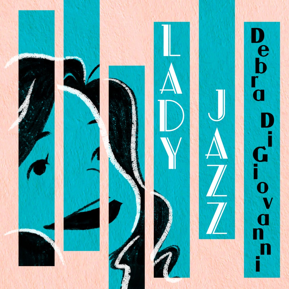Load image into Gallery viewer, DEBRA DIGIOVANNI - LADY JAZZ - CD