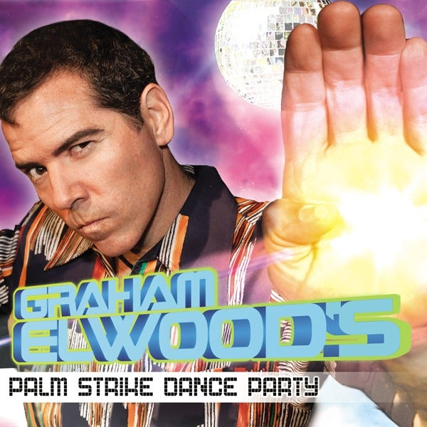 Load image into Gallery viewer, GRAHAM ELWOOD - PALM STRIKE DANCE PARTY - CD