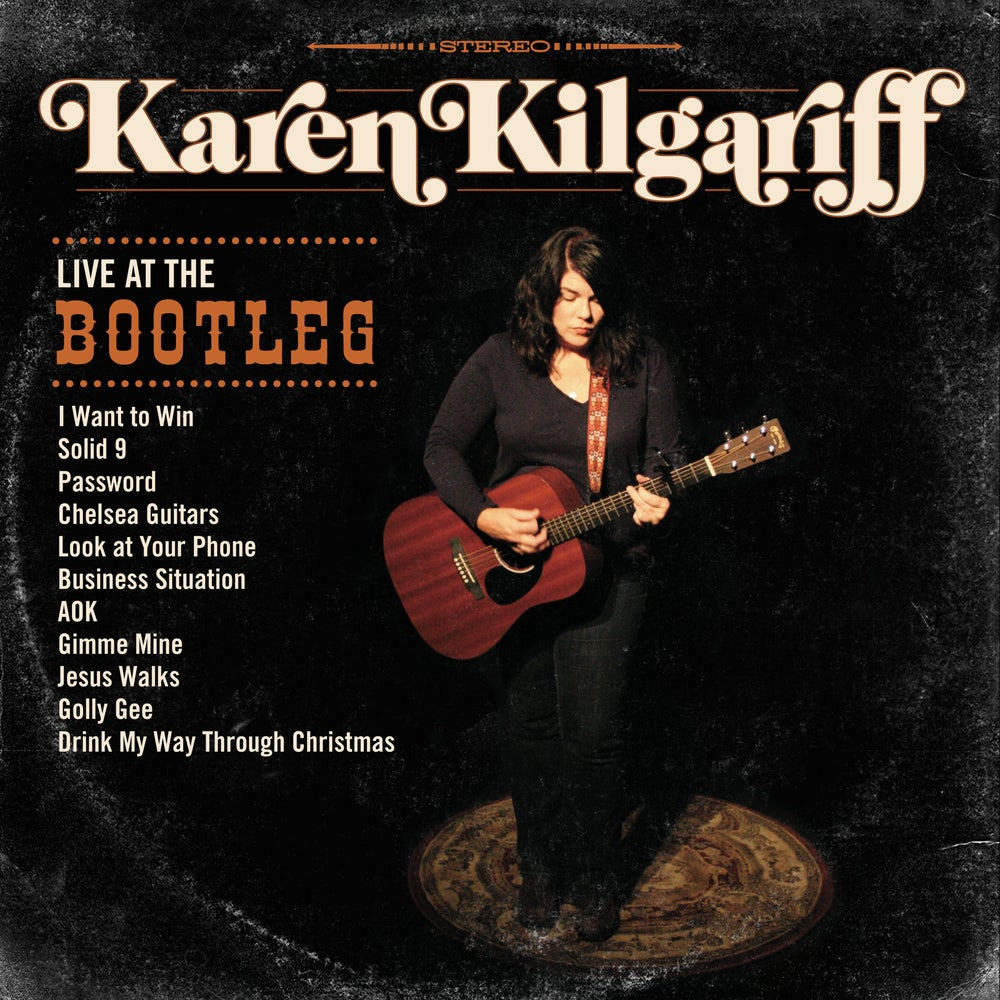 "Load image into Gallery viewer, KAREN KILGARIFF - LIVE AT THE BOOTLEG - 12"" VINYL"