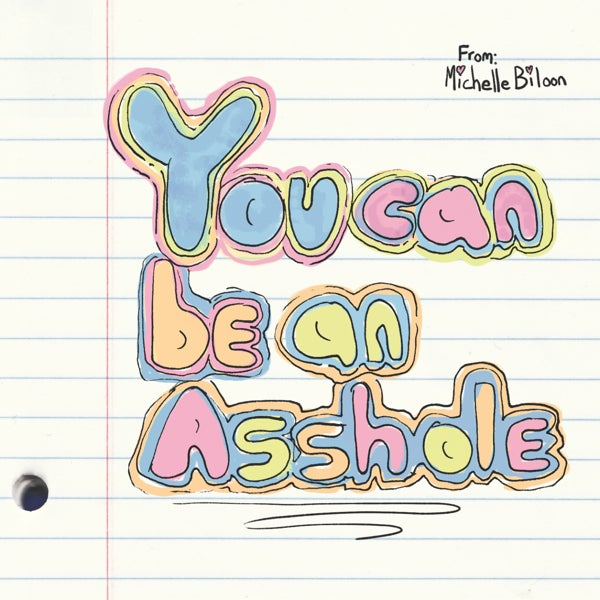 Load image into Gallery viewer, MICHELLE BILOON - YOU CAN BE AN ASSHOLE - CD