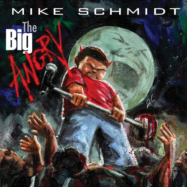 MIKE SCHMIDT - THE BIG ANGRY - CD