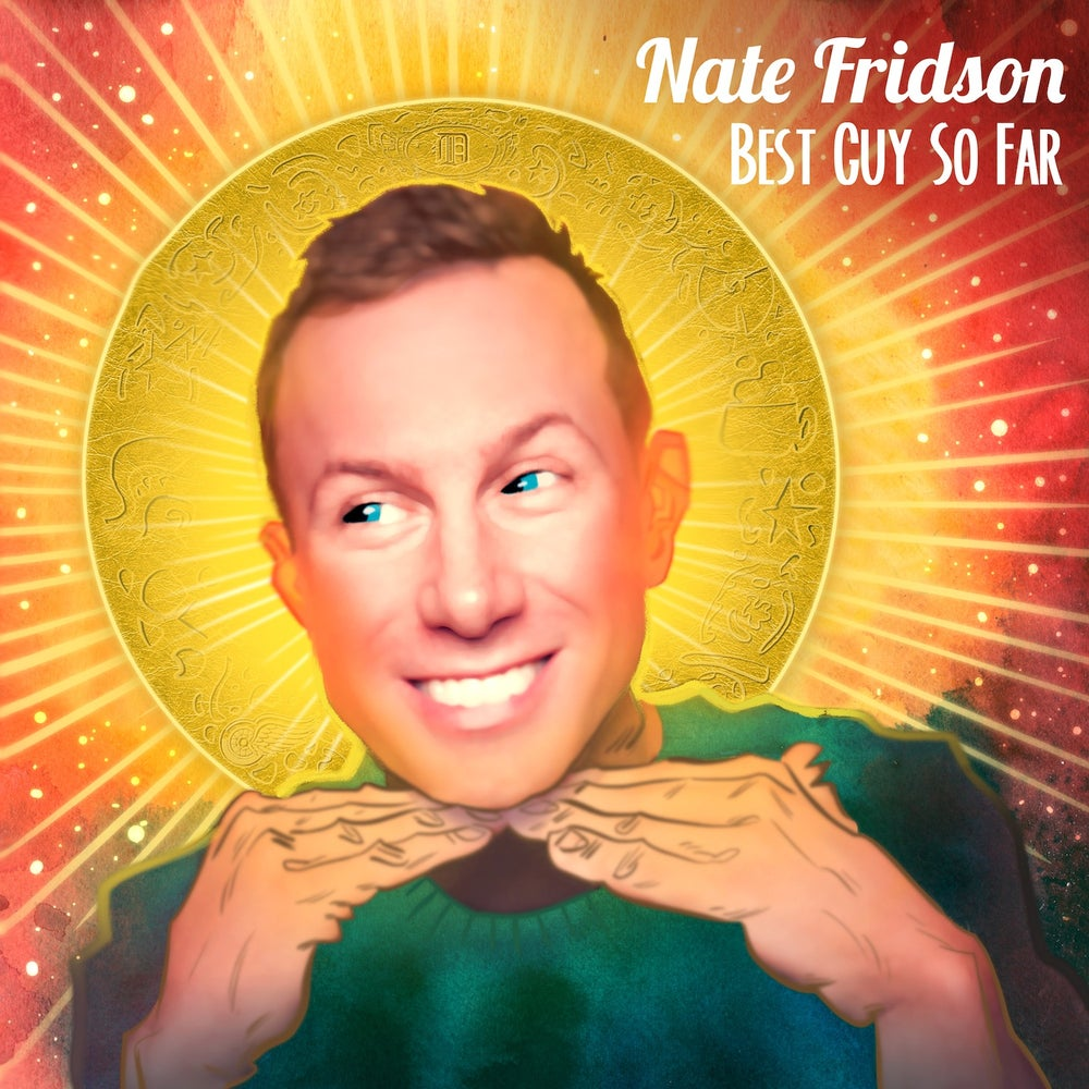 NATE FRIDSON - BEST GUY SO FAR - CD