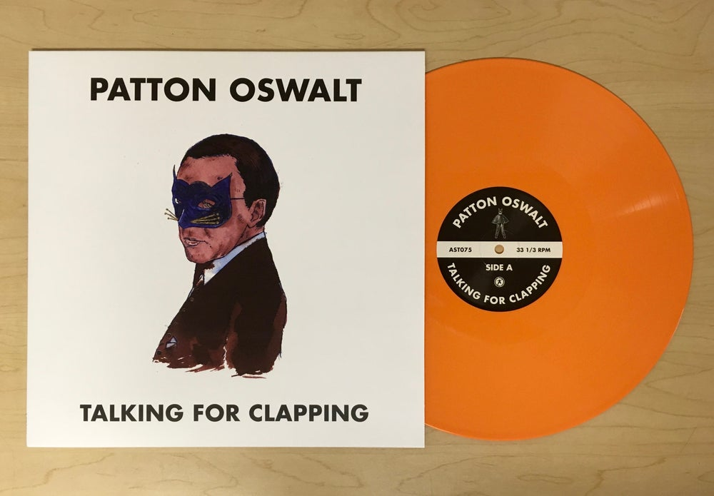 "Load image into Gallery viewer, PATTON OSWALT - TALKING FOR CLAPPING - 12"" VINYL"