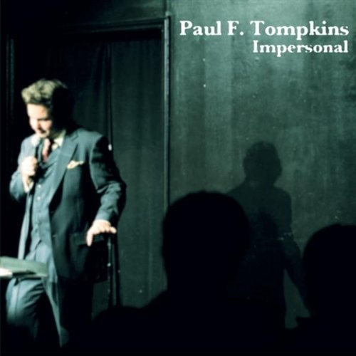 Load image into Gallery viewer, PAUL F. TOMPKINS - IMPERSONAL - CD
