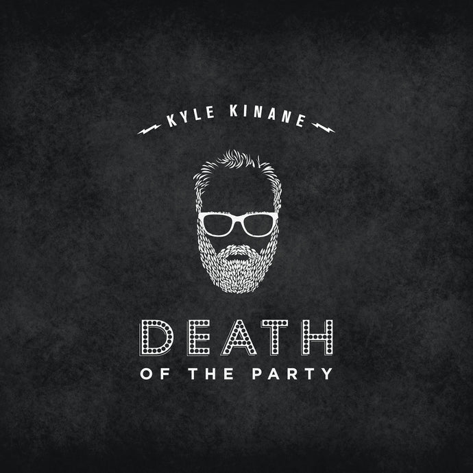 Kyle Kinane - Death of the Party