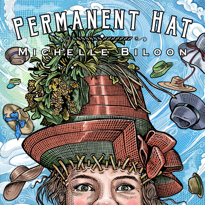 Michelle Biloon - Permanent Hat