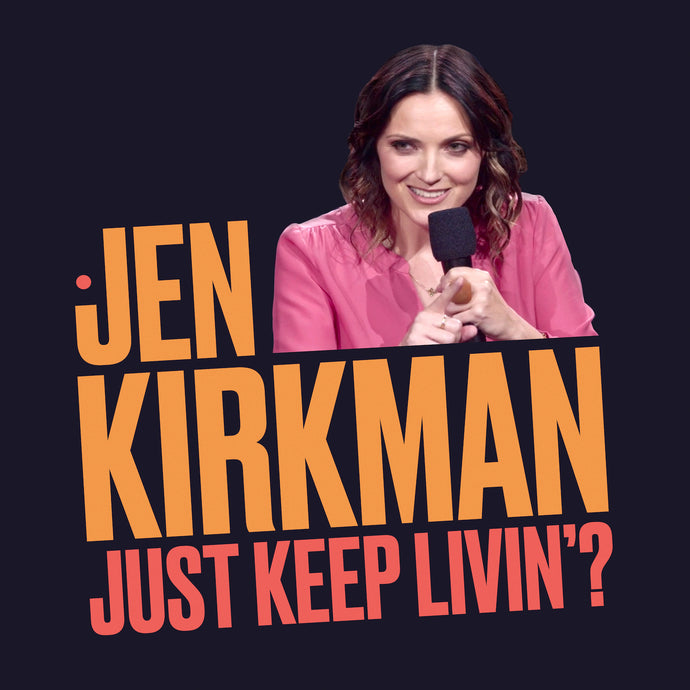 Jen Kirkman - Just Keep Livin'?