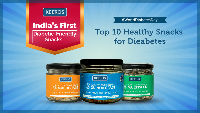TOP 10 HEALTHY SNACKS FOR DIEABETES