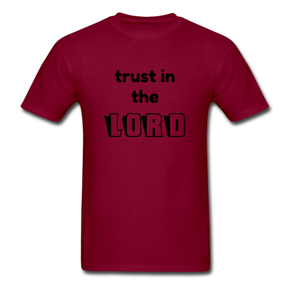 TRUST IN THE LORD Unisex Classic T-Shirt - burgundy