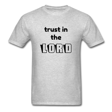 Load image into Gallery viewer, TRUST IN THE LORD Unisex Classic T-Shirt - heather gray