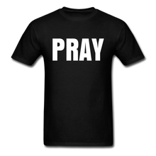 Load image into Gallery viewer, PRAY T-shirt - black