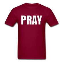 Load image into Gallery viewer, PRAY T-shirt - burgundy