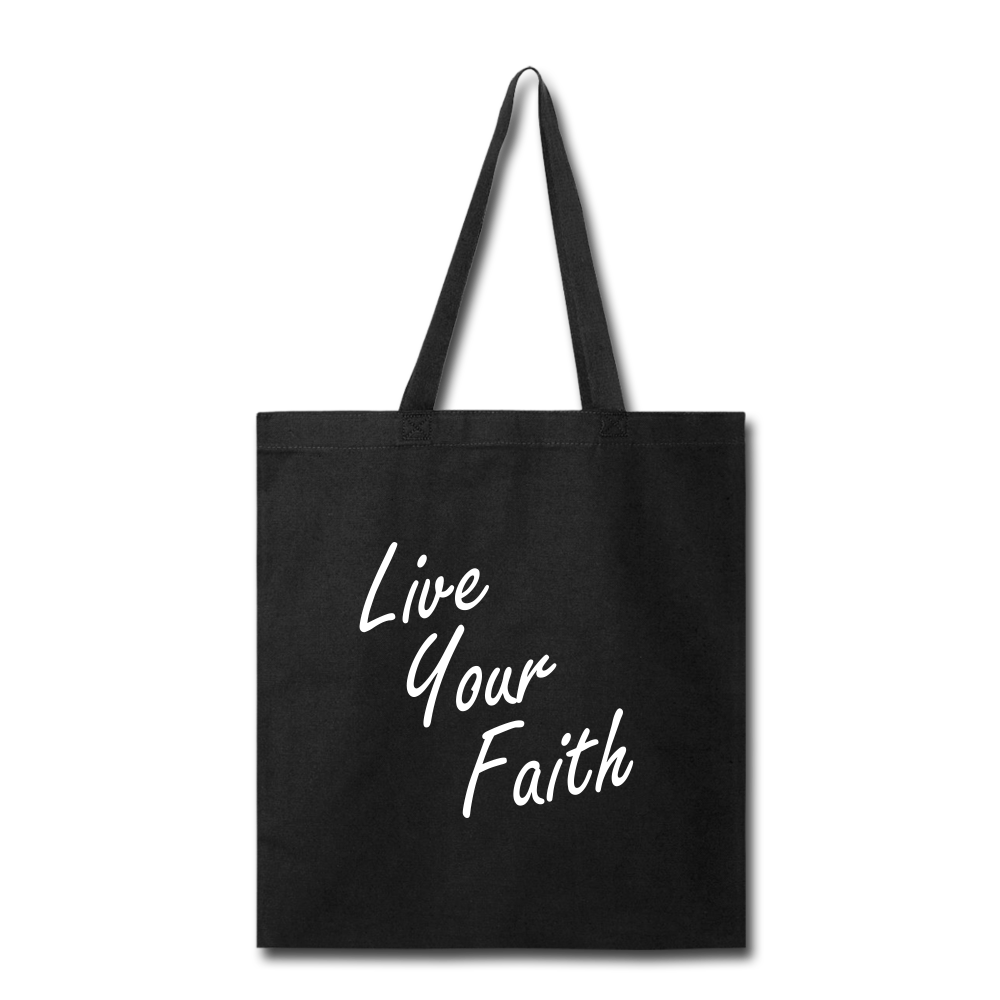 LIVE YOUR FAITH Tote Bag (colors) - black