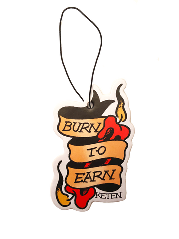Burn To Earn Air Freshener