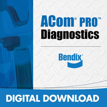 Load image into Gallery viewer, Bendix® ACom® PRO™ Diagnostics for Download