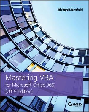 [Ebook] [PDF] Mastering VBA for Microsoft Office 365, 2019 Edition by Richard Mansfield